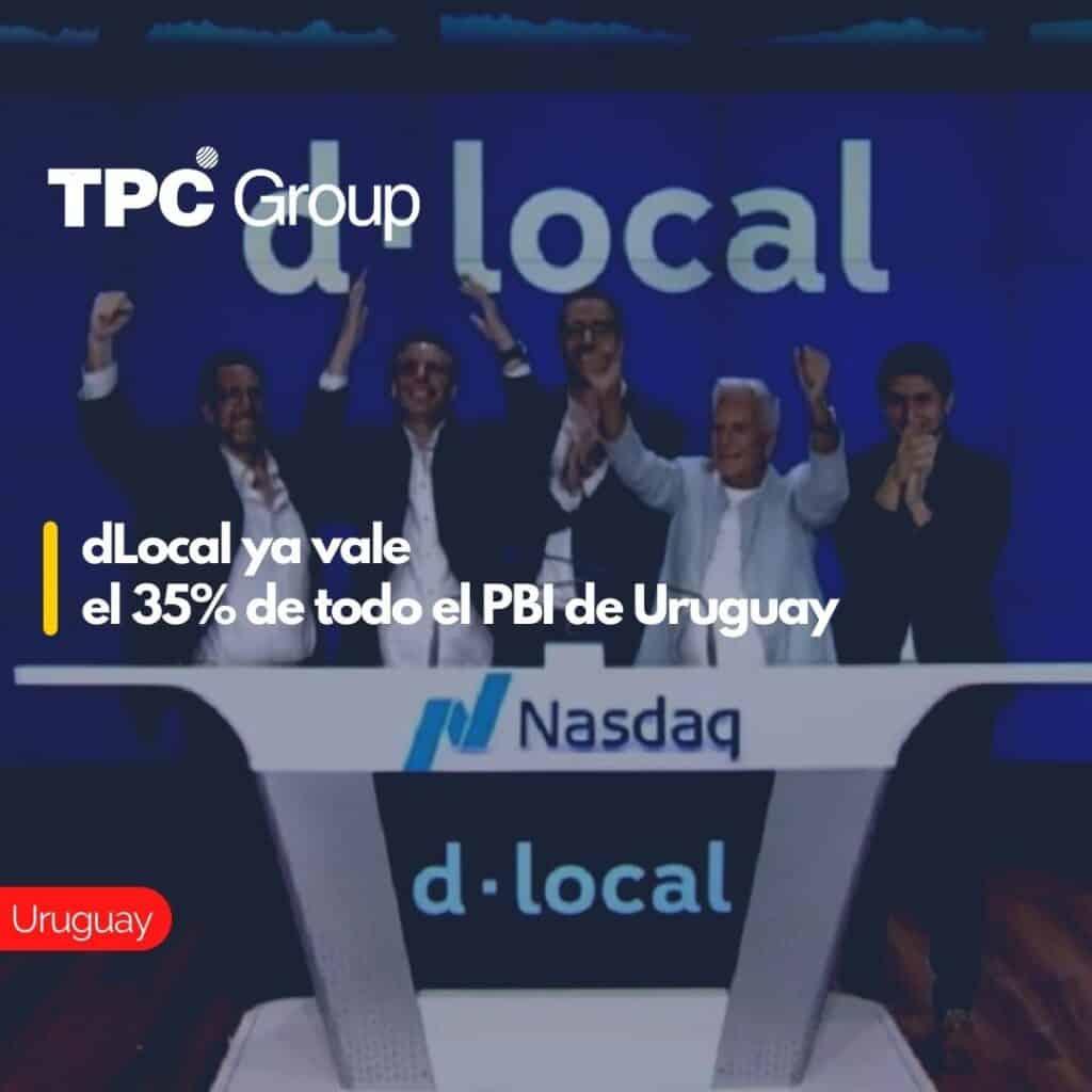 dLocal ya vale el 35% de todo el PBI de Uruguay.
