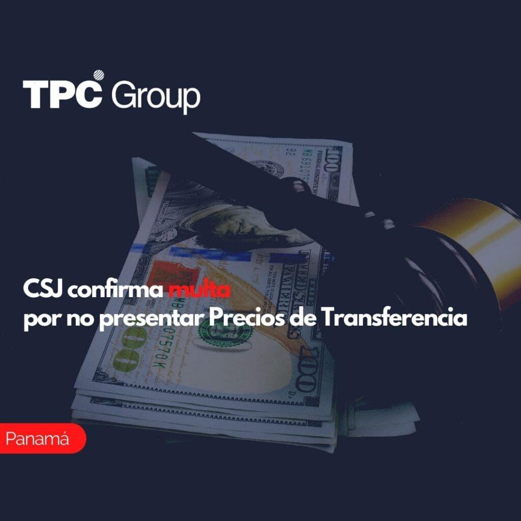 CSJ confirma multa por no presentar Precios de Transferencia