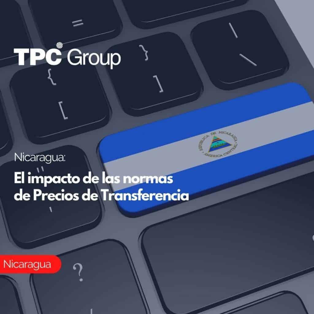 Nicaragua El impacto de las normas de Precios de Transferencia