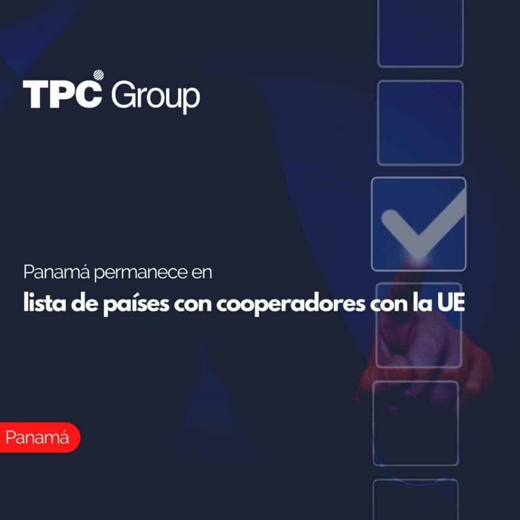 Panamá permanece en lista de países con cooperadores con la UE
