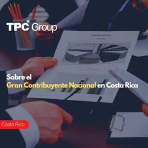 Sobre el Gran Contribuyente Nacional en Costa Rica