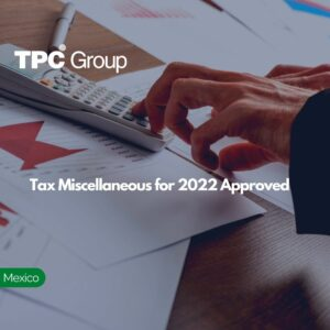 Tax Miscellaneous for 2022 Approved